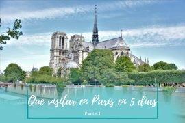Qué ver en París en 5 días