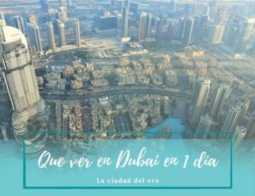 Que ver en Dubai - Pasaporte a la tierra