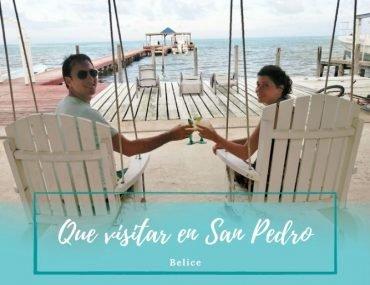 visitar San Pedro Belice - Pasaporte a la tierra