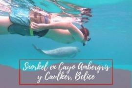 Snorkel en Cayo Ambergris o Cayo Caulker - Pasaporte a la tierra