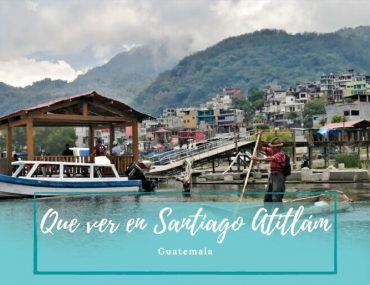 que ver en Santiago Atitlán - Pasaporte a la Tierra