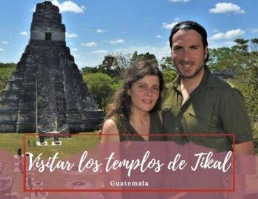 Visitar Templos de Tikal - Pasaporte a la tierra