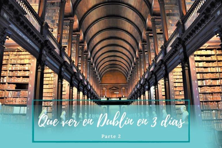 qué visitar en Dublín - Pasaporte a la tierra