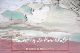 Travertinos de Pamukkale en Turquía
