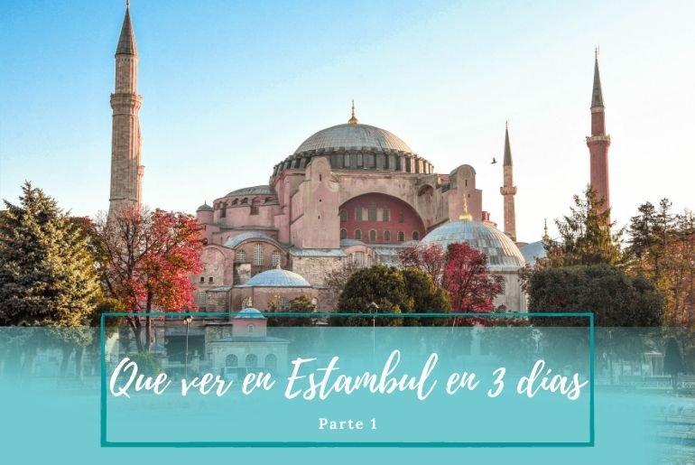Que ver en Estambul - Pasaporte a la Tierra