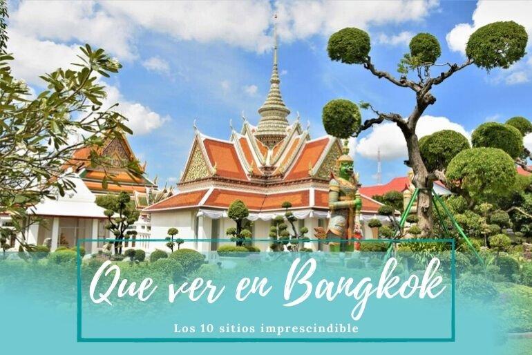 Que ver en Bangkok - Pasaporte a la tierra