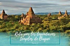 ver Bagan - Pasaporte a la Tierra