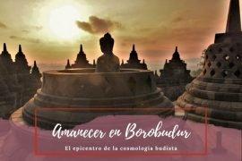 Amanecer en Borobudur - Pasaporte a la Tierra