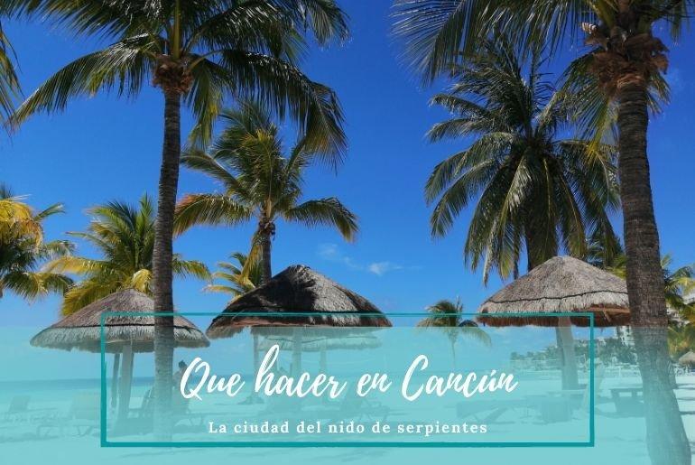 Que hacer en Cancun - Pasaporte a la Tierra