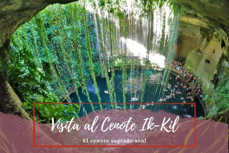 Cenote Ik kil - Pasaporte a la Tierra