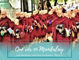 Que visitar en Mandalay - Pasaporte a la Tierra