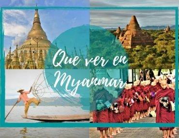 Que ver en Myanmar - Pasaporte a la Tierra