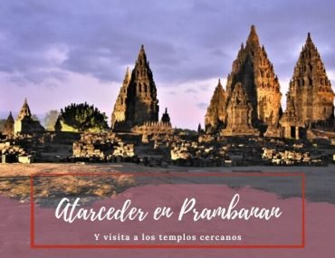 Atardecer en Prambanan - Pasaporte a la Tierra
