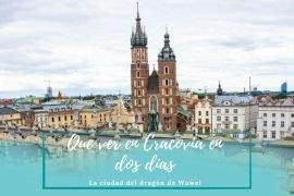 Que ver en Cracovia en dos días - Pasaporte a la Tierra