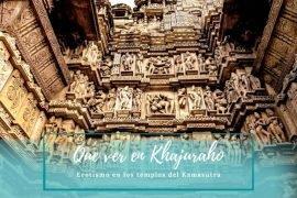 Que ver en Khajuraho - Pasaporte a la Tierra