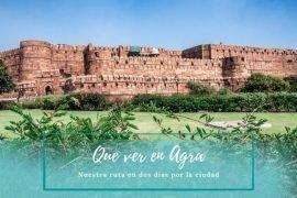Que ver en Agra - Pasaporte a la Tierra