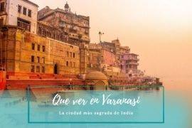 Que ver en Varanasi India