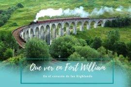 Que ver en Fort William