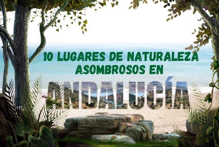 lugares naturaleza Andalucía